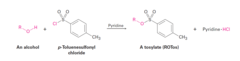 Alcohol + Tosyl Chloride (in pyridine)